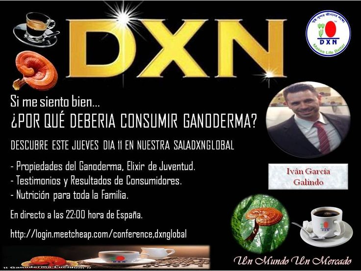 Conferencia Ganoderma Consumo y Testimonios http://www.milazim.dxnnet.com/