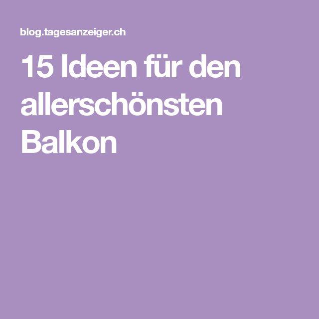 15 Ideen für den allerschönsten Balkon