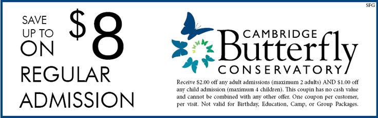 Cambridge Butterfly Conservatory Coupon - $8.00 OFF
