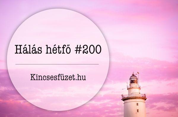 Ma van a 200. hálás hétfő napja! Ez egyben azt is jelenti, hogy 200 hete írom a blogot. Köszönöm, hogy itt vagytok velem, tudom, hogy van, aki a kezdetektől! ♥ Nem is voltam ennek a szép fordulónap…