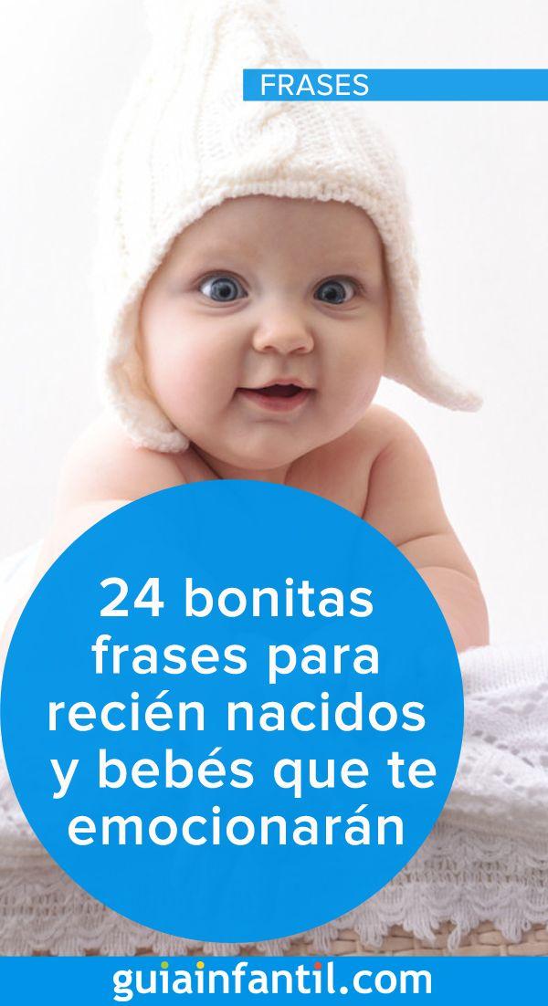 24 Bonitas Frases Para Recién Nacidos Y Bebés Que Te Harán Llorar De La Emoción Frases Para Recien Nacidos Frases Para Hijos Bebes Frases Para Bebes