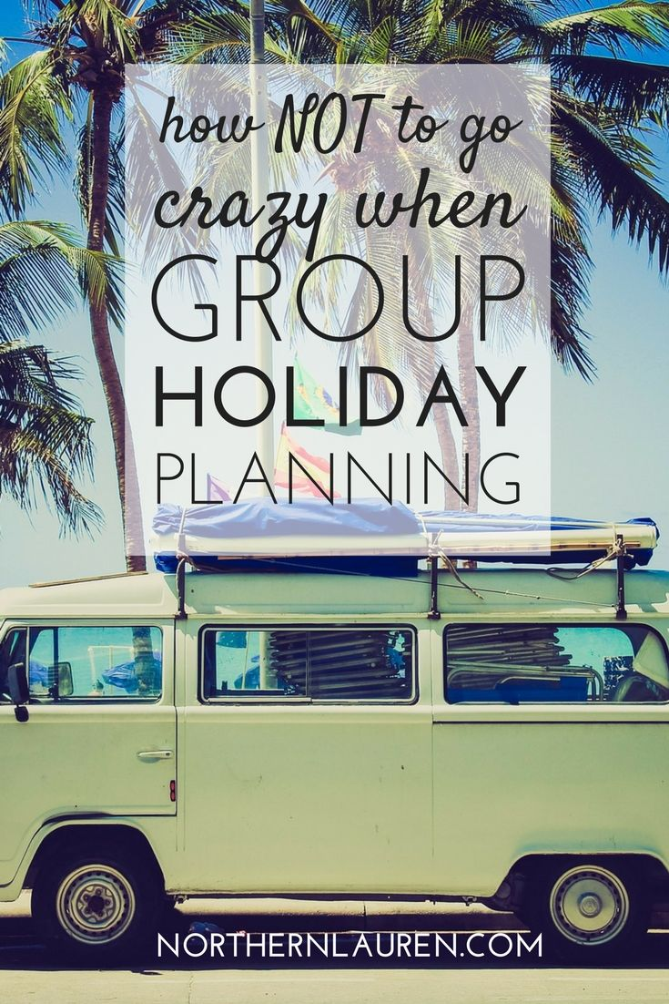 If you're wondering how to successfully plan a group holiday, or friend-filled vacay, without wanting to kill each other by the end of it, read on.