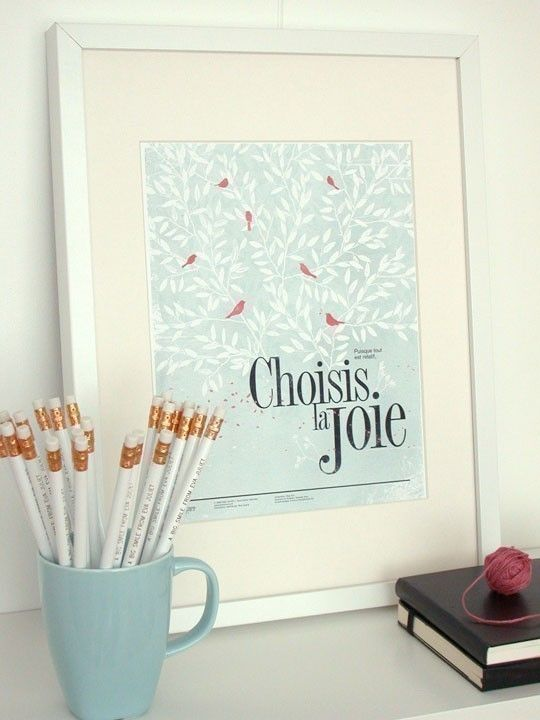 """Lovely print that reads (translated from french), """"Since all is relative, choose joy"""""""
