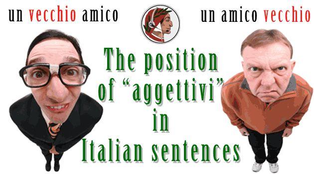 "The position of ""aggettivi"" in Italian sentences - Dante Learning"