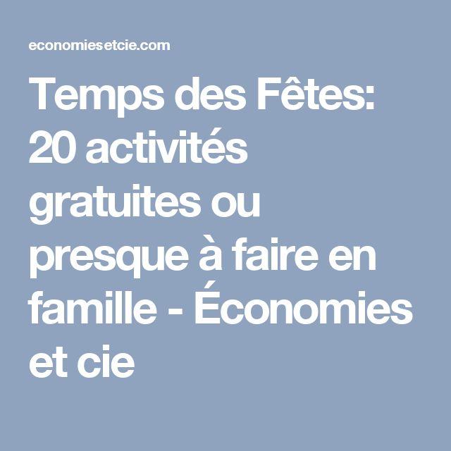 Temps des Fêtes: 20 activités gratuites ou presque à faire en famille - Économies et cie