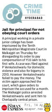 Tenth Metropolitan Magistrate in Malkajgiri has ordered imprisonment for one month to the junior college principal Venkateshwarlu, who igroned court orders to pay compensation to his wife.