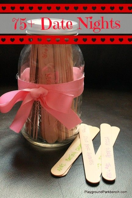 Looking for the perfect gift for your sweetheart? How about a date night jar, filled with 75+ different date ideas.  Printable date ideas included!