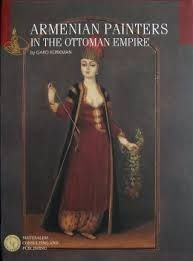 Armenian Painters in the Ottoman Empire