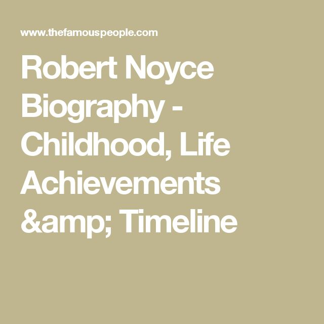 Robert Noyce Biography - Childhood, Life Achievements & Timeline