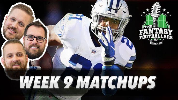 Fantasy Football 2017 - Week 9 Matchups, In-or-Out, Big News - Ep. #472 - Fantasy FootBall Videos