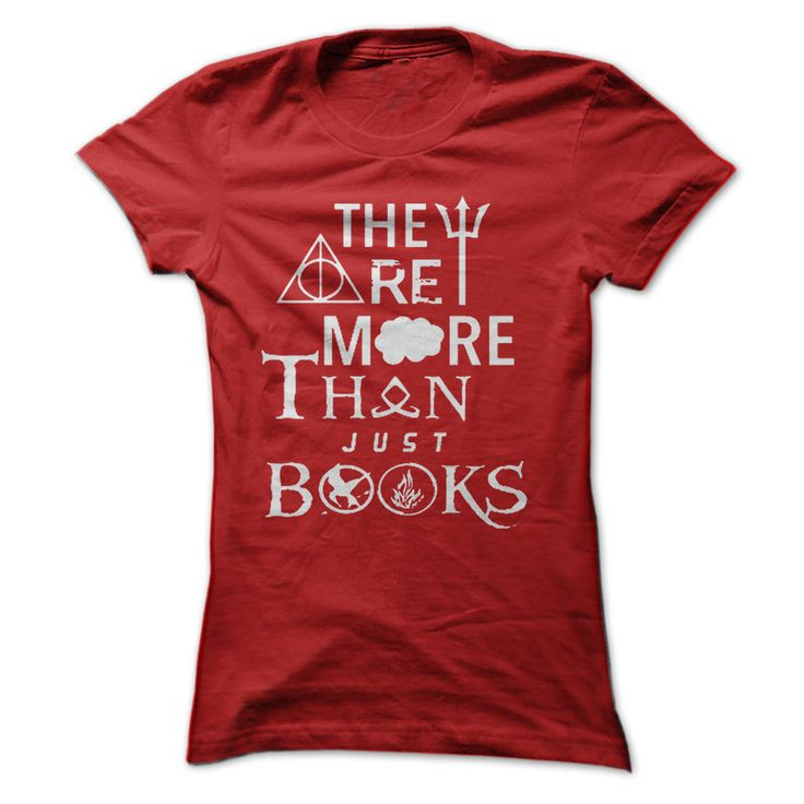 """They Are More Than Just Books!!! More option: http://www.sunfrogshirts.com/They-Are-More-Than-Just-Books-Red-Ladies.html?7801 """"They are more than just books"""" t-shirt /hoodie with multi-fandom symbols from Percy Jackson, Harry Potter, The Fault in Our Stars, The Mortal Instruments, The Hunger Games, and Divergent! Keyword for searching: They Are More Than Just Books, They Are More Than, book, Harry, potter, magic, shirtforyou"""