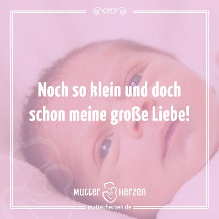 Mehr schöne Sprüche auf: www.mutterherzen.de  #baby #geburt #kind #liebe #glück #wunder #freude
