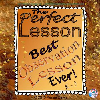 The perfect lesson plan-and your best observation lesson ever-will be easier with this Teacher Evaluation Guide. The Perfect Lesson Plan includes checklists, charts, cheat-sheets, tips, scripts, posters, printables, lesson plans and lesson plan templates for