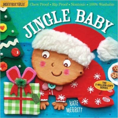 Jingle Baby: Indestructibles! Jingle Baby is the perfect stocking stuffer or gift for baby's first Christmas. The tree, the decorations, the gingerbread house, the gathering of family and friends—it's a lovely story of sharing holiday traditions. This book holds up to even the stickiest of candy-caned fingers: It's 100 percent baby-proof, chew-proof, rip-proof, and drool-proof.