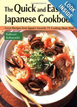 Quick & Easy Japanese Cookbook: Katsuyo Kobayashi: 9784770025043: Amazon.com: Books