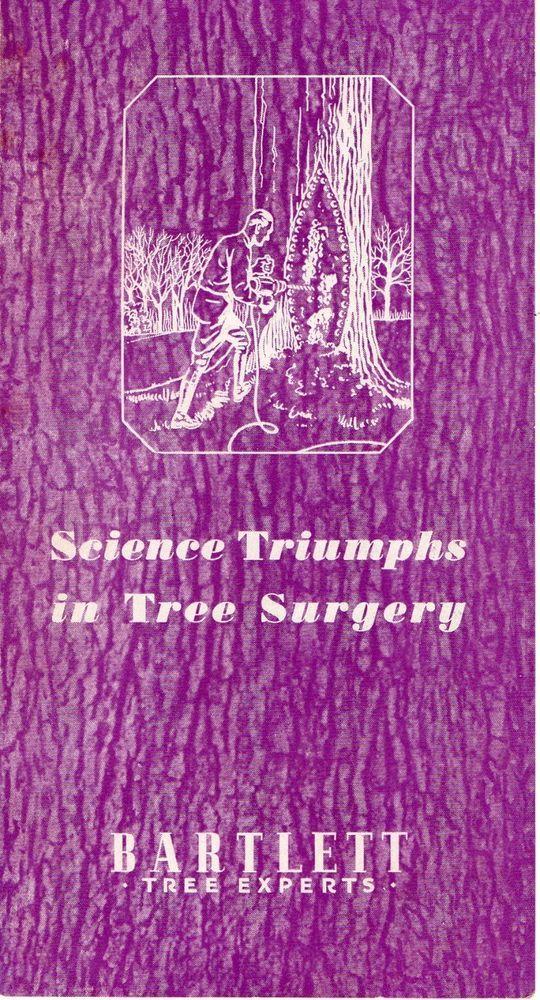 Vintage Advertising Bartlett Tree Service Science Triumphs in Tree Surgery