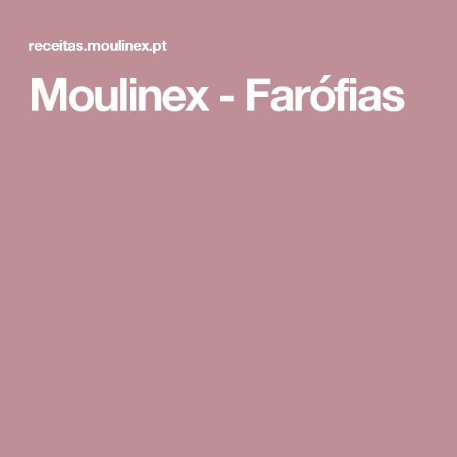 Moulinex - Farófias