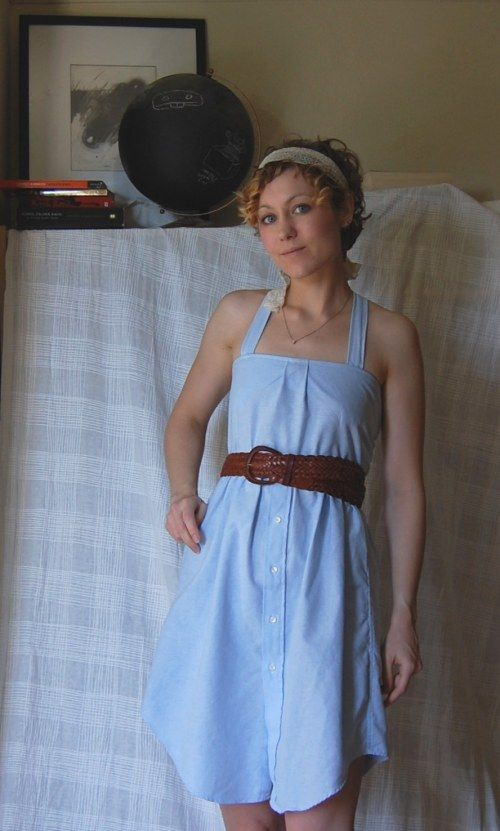 Cute dress! Made from a men's shirt... I think I need to get a sewing machine...