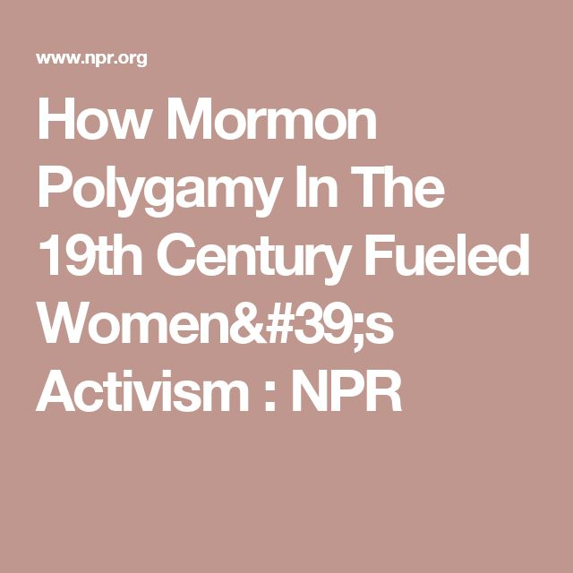 How Mormon Polygamy In The 19th Century Fueled Women's Activism : NPR