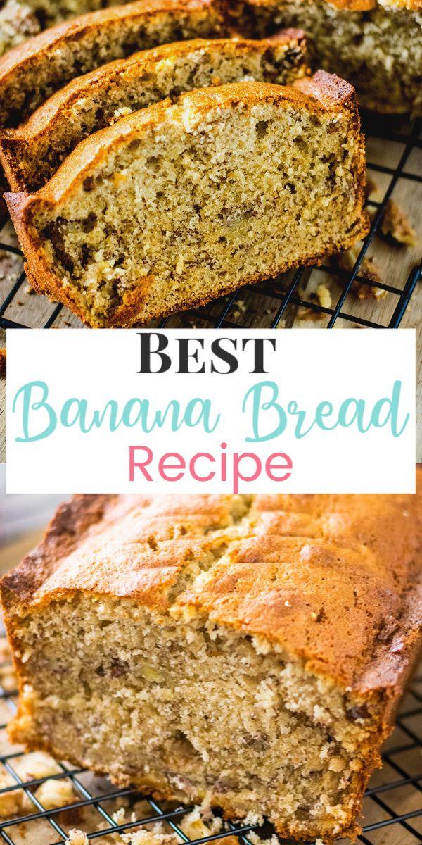 Best Banana Bread Recipe Best Banana Bread Banana Bread Recipes Banana Bread Recipe Moist