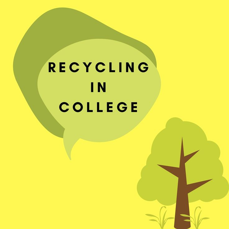 Recycling in College #sustainableliving #college #greenliving #recyling