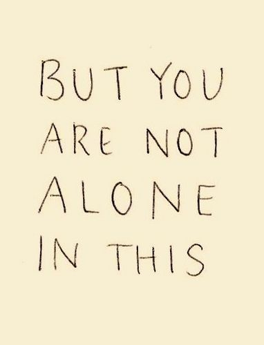 But you are nto alone in this #yearofme #support #quotes #words #alone