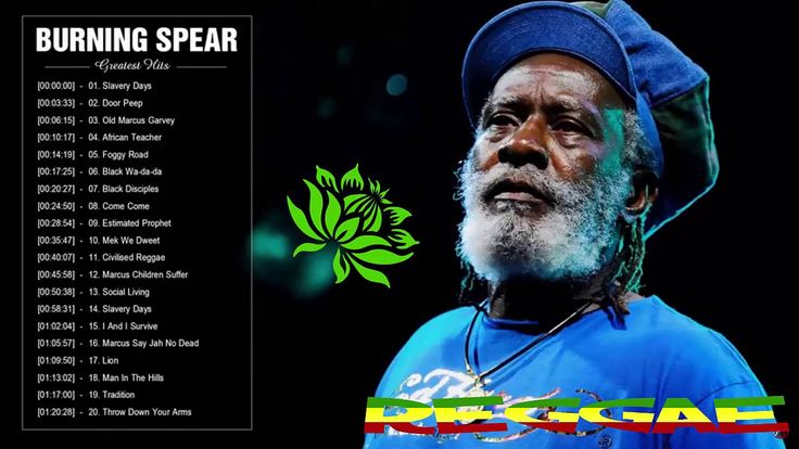 Burning Spear Greatest Hits || Top 30 Best Songs Of Burning Spear || Reg...