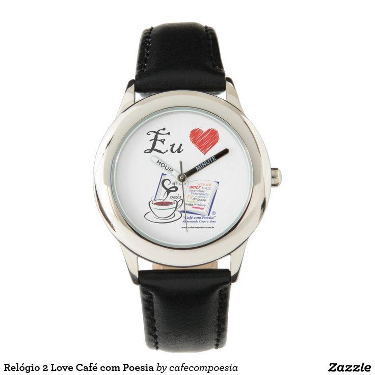 Relógio 2 Love Café com Poesia