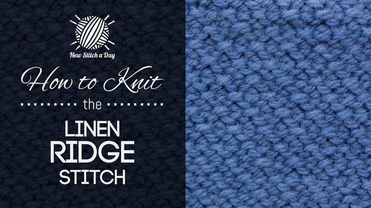 The Linen Ridge Stitch :: Knitting Stitch #229 :: New Stitch A Day KNITTING...