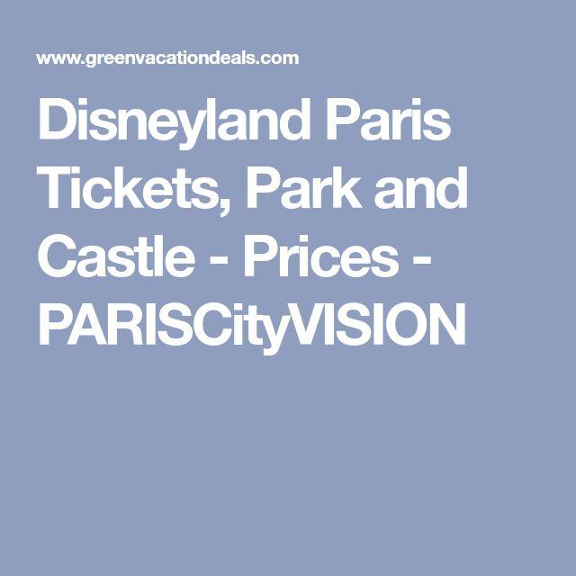 Disneyland Paris Tickets, Park and Castle - Prices - PARISCityVISION