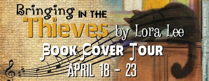 Tour Banner - Bringing in the Thieves by Lora Lee