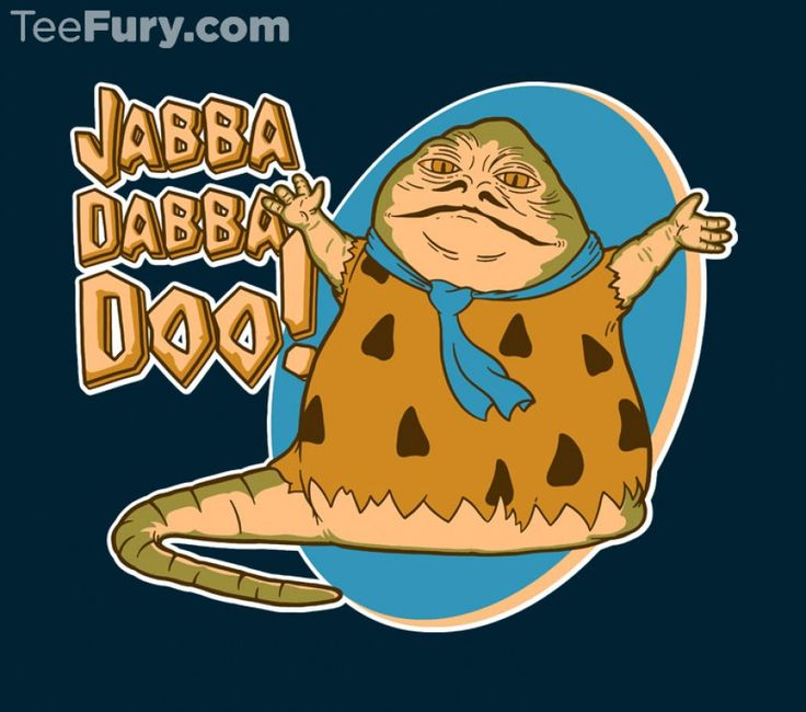 Jabba-Dabba-Doo on TeeFury as part of the Odditees 5 collection! Available from August 17th until 24th. http://www.teefury.com/jabba-dabba-doo