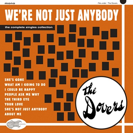 """THE DOVERS  """"We're Not Just anybody!""""  Complete Recordings  10"""" LP"""