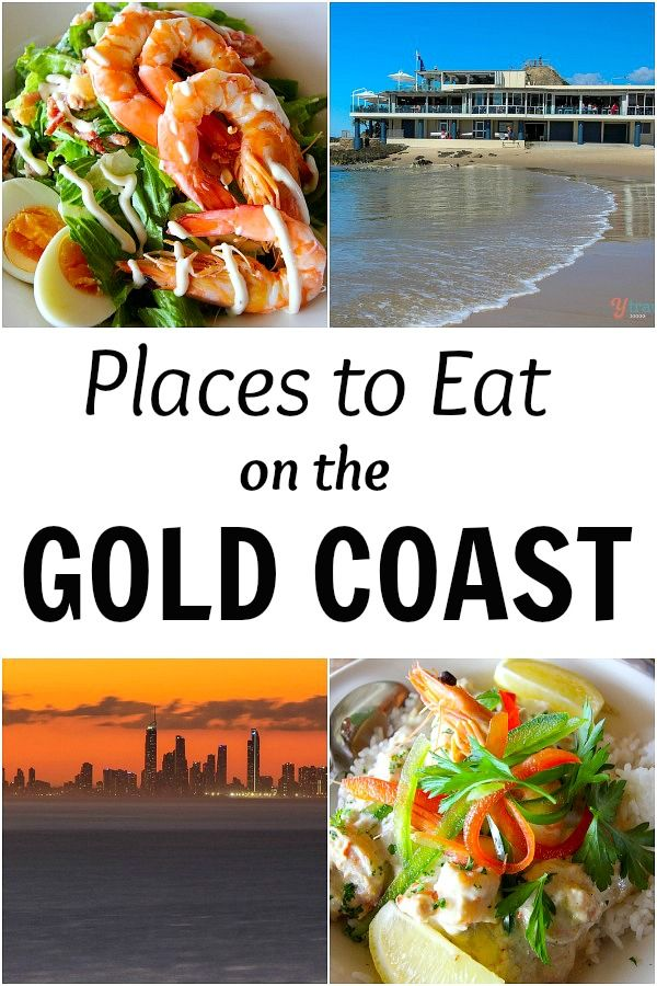 25 Places to Eat on the Gold Coast, Queensland, Australia