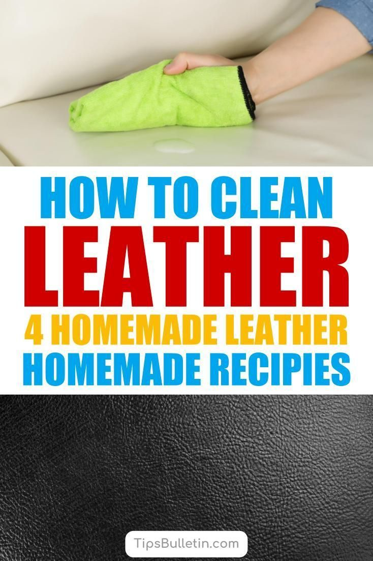 4 Homemade Leather Cleaning Recipes Purse Cleaner Stain Remover Conditioner White