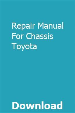 Repair Manual For Chassis Toyota download pdf