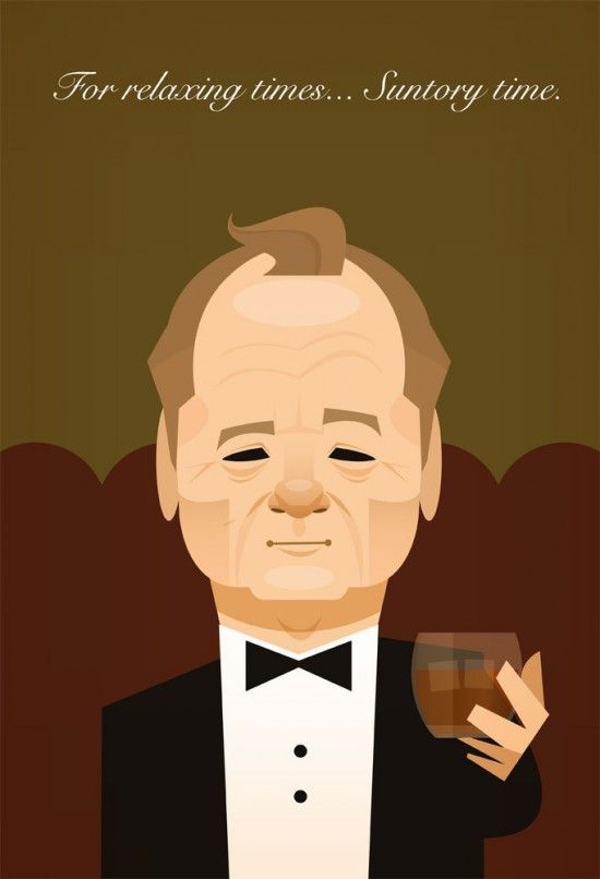 """For relaxing times, Santory time."" Bill Murray caricature from Lost in translation."