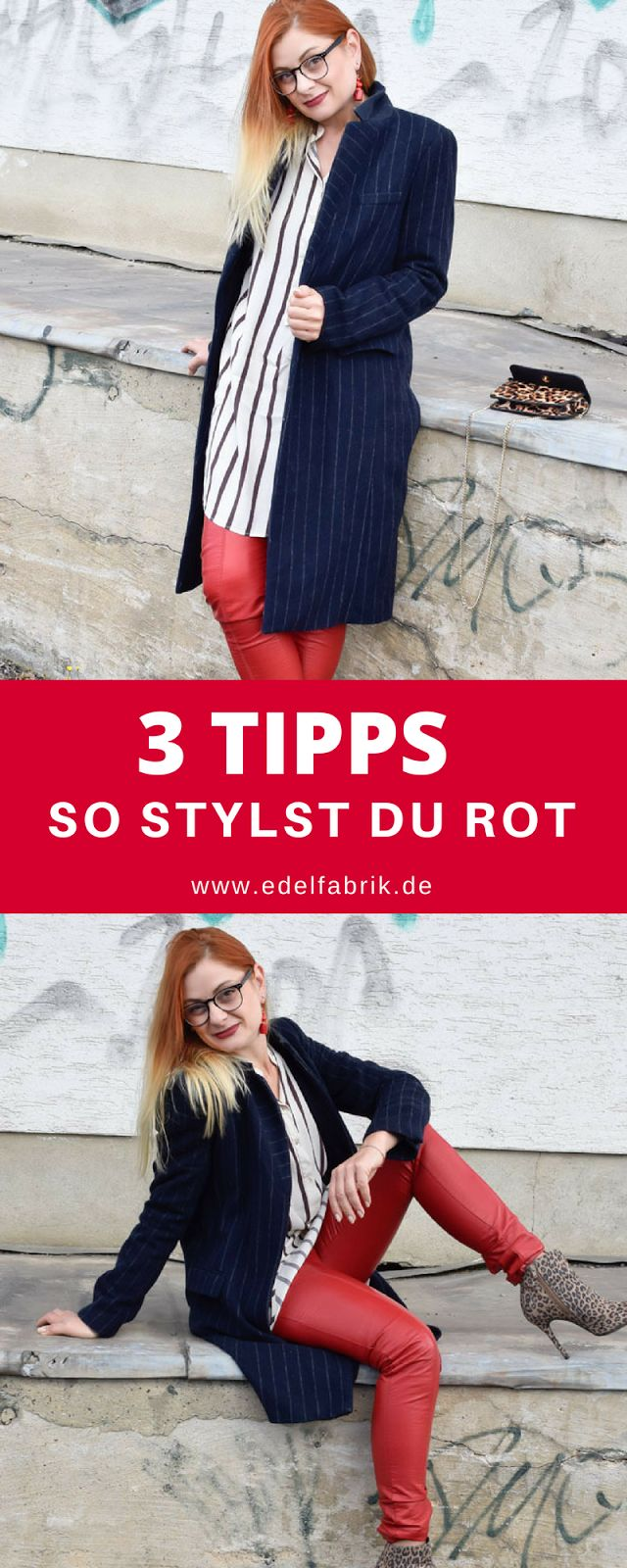 3 Tipps wie Du Rot richtig stylst, Rote Lederhose