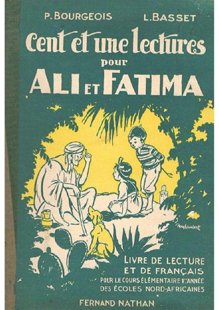 Bourgeois, Basset, Cent et une lectures pour Ali et Fatima, écoles nord-africaines (1952)