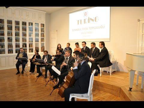 TURİNG İstanbul Fasıl Topluluğu – Hicaz Faslı 15 Şubat 2014 - YouTube