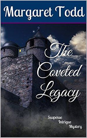 The Coveted Legacy by Margaret Todd; self-published