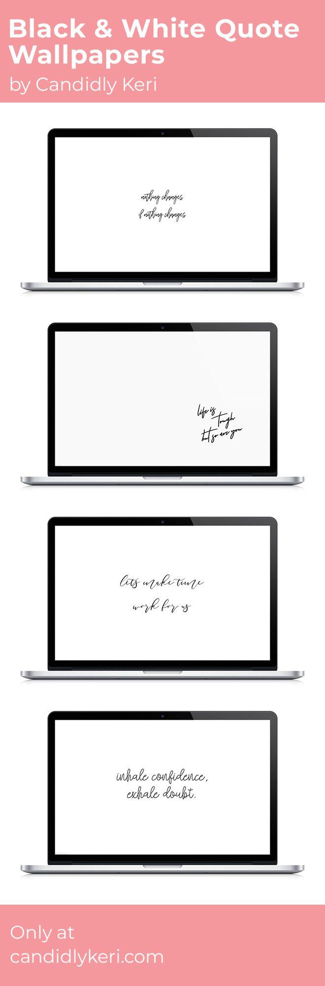 Schwarz und Weiß Beliebte Zitat Desktop-Hintergrund motivierend inspirierende Wallpaper, die Sie kostenlos im Blog herunterladen können! Für jedes Gerät; Handy, Desktop, iPhone, Android!