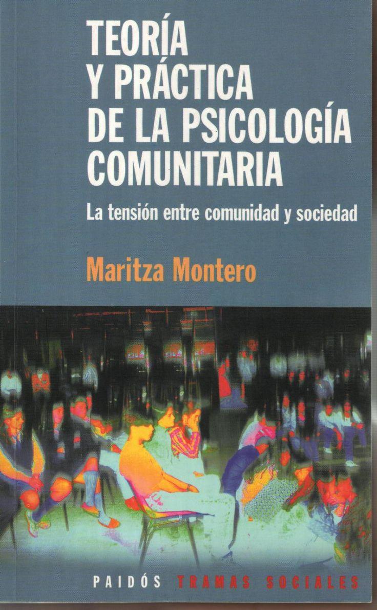 Montero maritza teoria y practica de la psicologia comunitaria