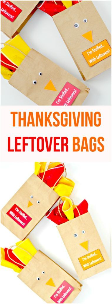 Make these adorable Thanksgiving leftovers bags to send home guests with food after Thanksgiving dinner. Plus, they look like cute turkeys!