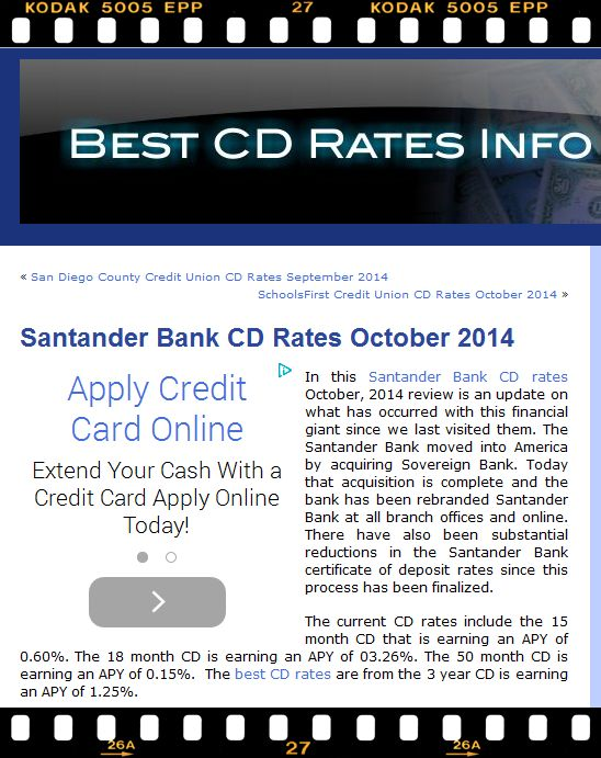 In this Santander Bank CD rates October, 2014 review is an update on what has occurred with this financial giant since we last visited them. Please visit their site at http://www.bestcdratesinfo.com/santander-bank-cd-rates-october-2014