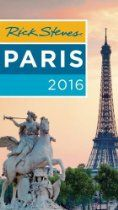 Rick Steves Paris 2016