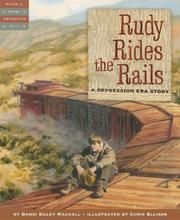 Cover of: Rudy Rides the Rails by Dandi Daley Mackall