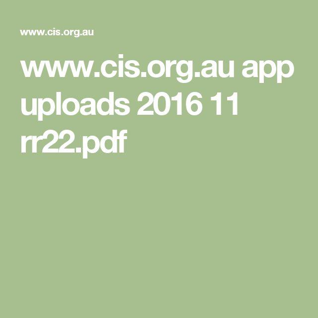 www.cis.org.au app uploads 2016 11 rr22.pdf