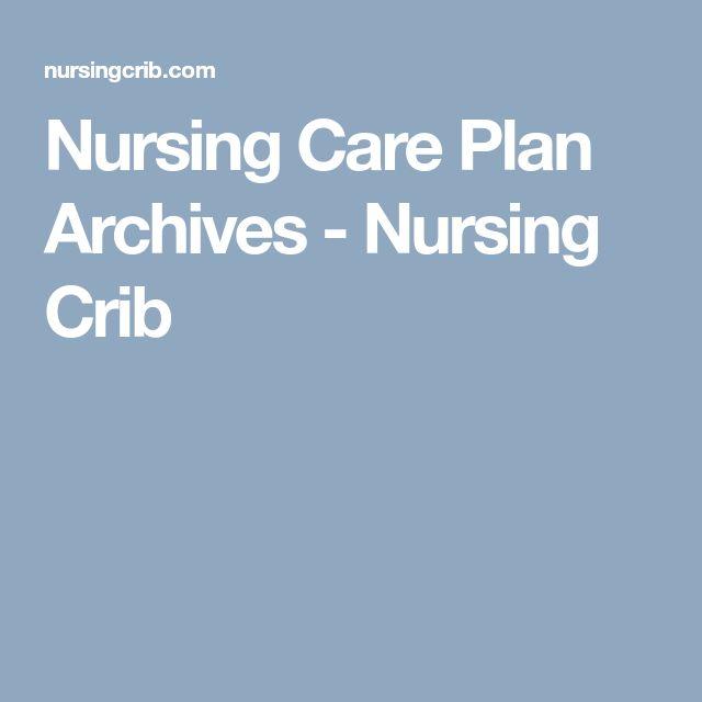 The  Best Nursing Care Plan Ideas On   Nursing Care