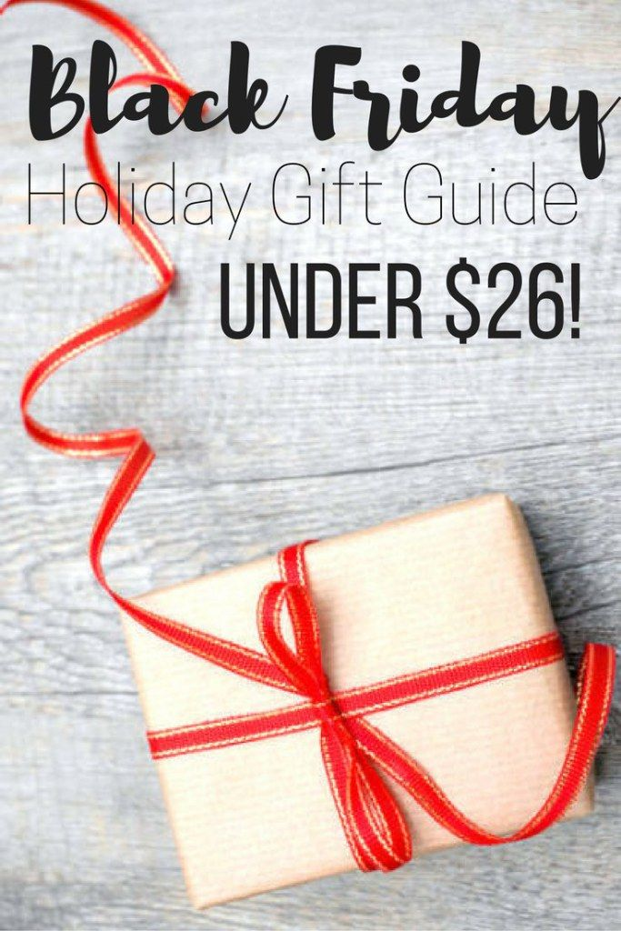Black Friday holiday gift guide under $26. Gift idea for everyone on your Christmas list. Tis the season to party and give so get ready for all the shopping without breaking the bank.